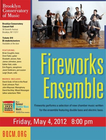 Fireworks Ensemble, May 4, 2012, Brooklyn Conservatory of Music