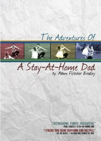 Adventures of a Stay-at-home Dad (cover)