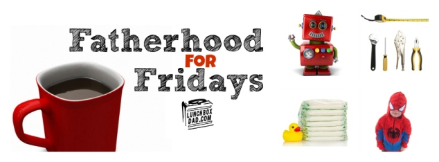 Fatherhood for Fridays