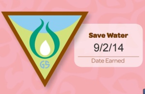Save Water. Date Earned 9/2/14