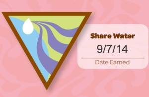 Share Water. Date Earned 9/7/14