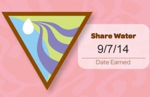 Share Water. Date Earned 9/7/14