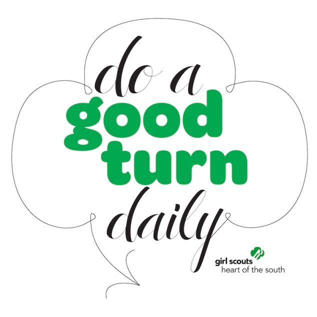 Do a good turn daily.